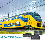 Ride the nROK 7251 Train to 5G Communication and Video Surveillance
